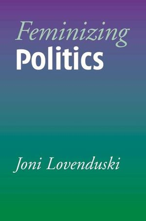 Feminizing Politics (0745624634) cover image