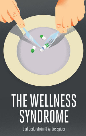 The Wellness Syndrome (0745688934) cover image
