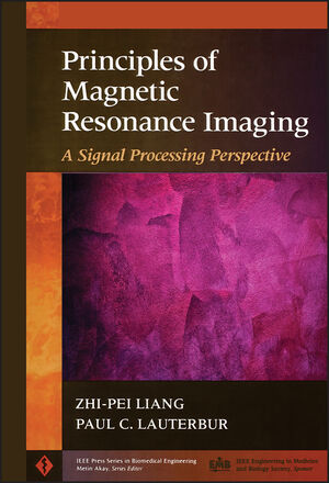 Principles of Magnetic Resonance Imaging: A Signal Processing Perspective (0780347234) cover image