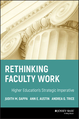 Rethinking Faculty Work: Higher Education