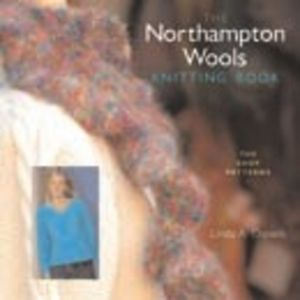 The Northampton Wools Knitting Book: The Shop Patterns
