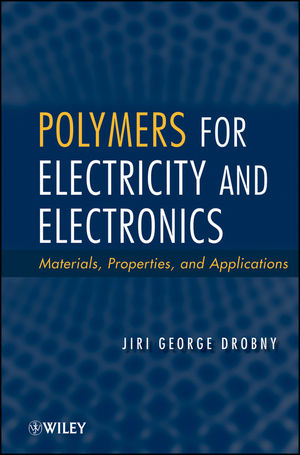 Polymers for Electricity and Electronics: Materials, Properties, and Applications (1118160134) cover image