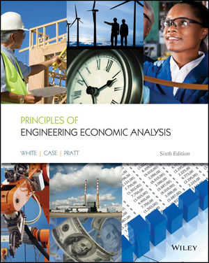 Principles of Engineering Economic Analysis, 6th Edition
