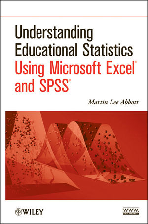 Understanding Educational Statistics Using Microsoft Excel and SPSS (1118302834) cover image