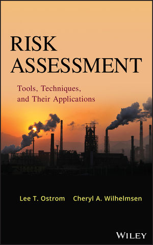 Risk Assessment: Tools, Techniques, and Their Applications (1118309634) cover image