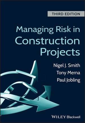 Managing Risk in Construction Projects, 3rd Edition (1118347234) cover image