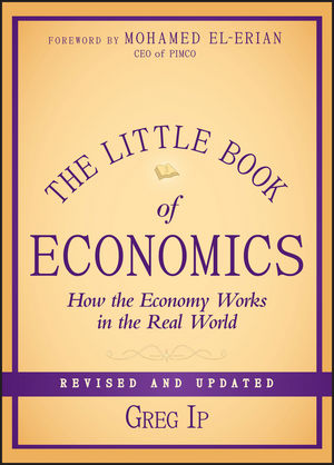 The Little Book of Economics: How the Economy Works in the Real World, Revised and Updated (1118417534) cover image