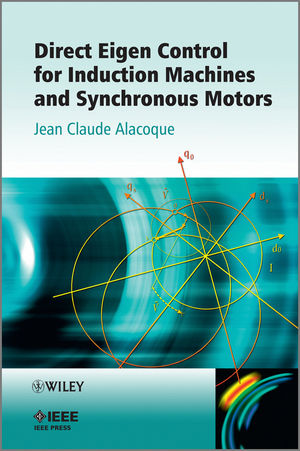 Direct Eigen Control for Induction Machines and Synchronous Motors (1118460634) cover image