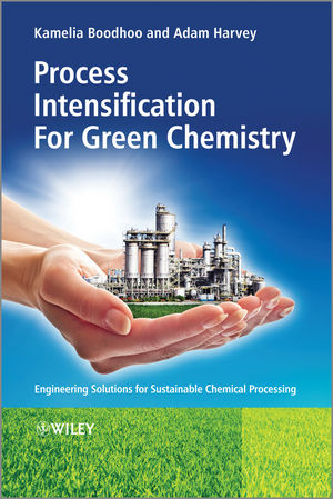 Process Intensification Technologies for Green Chemistry: Engineering Solutions for Sustainable Chemical Processing (1118498534) cover image
