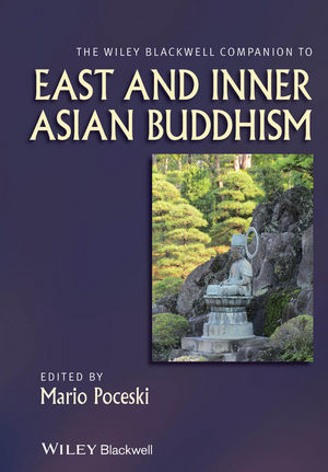 The Wiley Blackwell Companion to East and Inner Asian Buddhism (1118610334) cover image