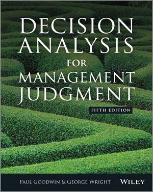 Decision Analysis for Management Judgment, 5th Edition