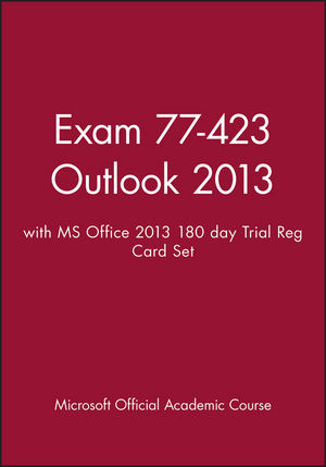 Exam 77-423 Outlook 2013 with MS Office 2013 180 day Trial Reg Card Set