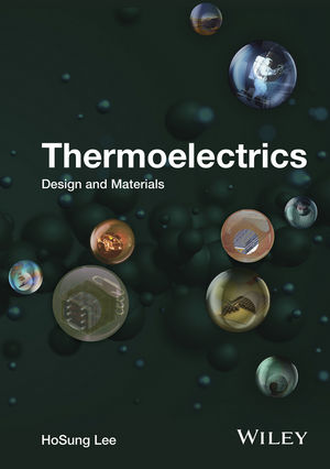 Thermoelectrics: Design and Materials (1118848934) cover image