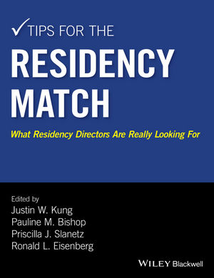 Tips for the Residency Match: What Residency Directors Are Really Looking For