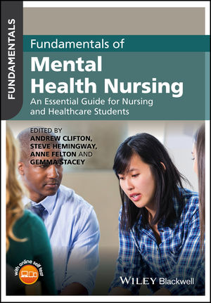 Fundamentals of Mental Health Nursing: An Essential Guide for Nursing and Healthcare Students (1118880234) cover image