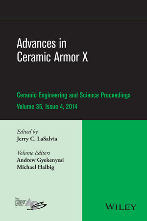 Advances in Ceramic Armor X, Volume 35, Issue 4