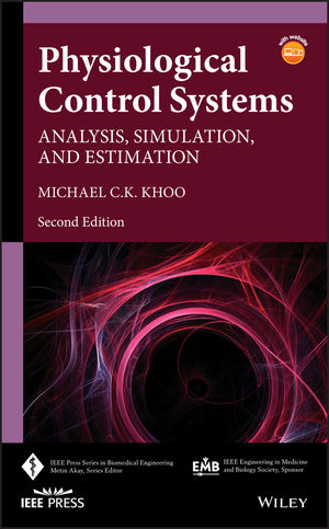 Physiological Control Systems: Analysis, Simulation, and Estimation, 2nd Edition