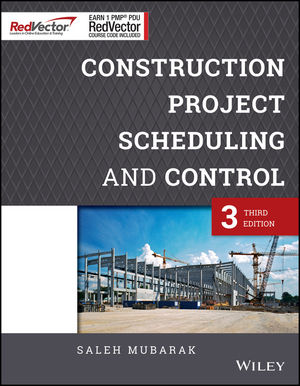 Construction Project Scheduling and Control: Red Vector Bundle, 3rd Edition (1119104734) cover image