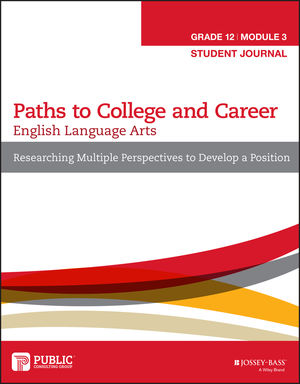 English Language Arts, Grade 12 Module 3: Researching Multiple Perspectives to Develop a Position, Student Journal