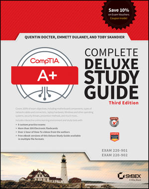 CompTIA A+ Complete Deluxe Study Guide: Exams 220-901 and 220-902, 3rd Edition
