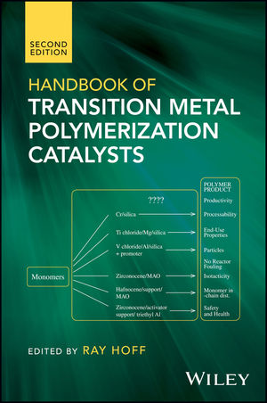 Handbook of Transition Metal Polymerization Catalysts, 2nd Edition (1119242134) cover image
