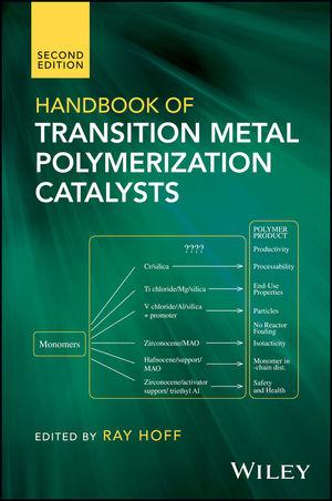 Handbook of Transition Metal Polymerization Catalysts, 2nd Edition