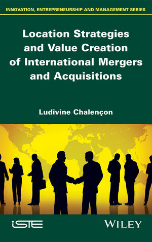 Location Strategies and Value Creation of International Mergers and Acquisitions (1119340934) cover image