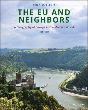 The EU and Neighbors: A Geography of Europe in the Modern World, 3rd Edition