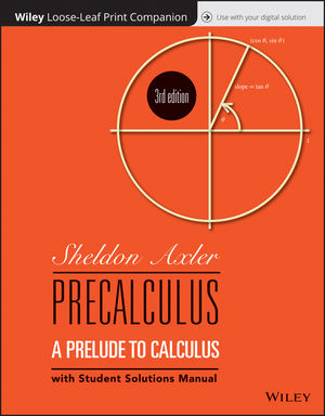 Precalculus: A Prelude to Calculus, Loose-Leaf Print Companion, 3rd Edition