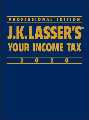 J.K. Lasser's Your Income Tax Professional Edition 2020