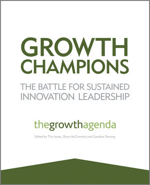 Growth Champions: The Battle for Sustained Innovation Leadership (1119954134) cover image