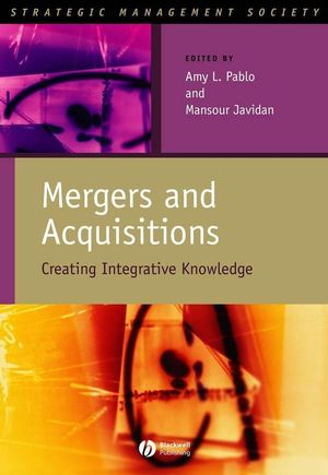 Mergers and Acquisitions: Creating Integrative Knowledge