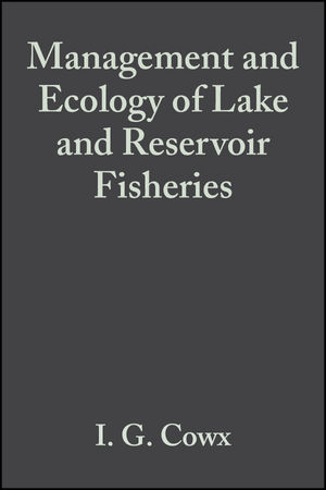 Management and Ecology of Lake and Reservoir Fisheries (1405147334) cover image