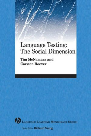 Language Testing: The Social Dimension (1405155434) cover image