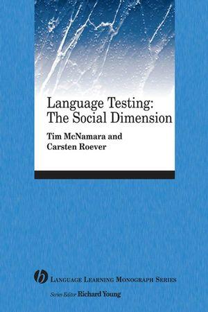 Language Testing: The Social Dimension