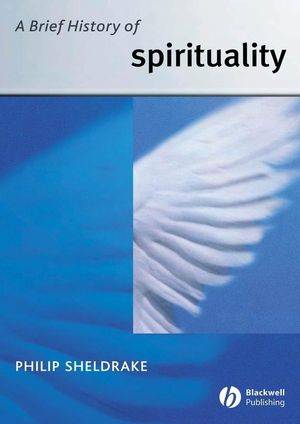 A Brief History of Spirituality