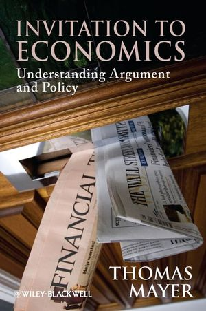 Invitation to Economics: Understanding Argument and Policy (1405183934) cover image
