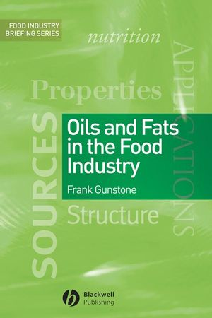Oils and Fats in the Food Industry (1444302434) cover image