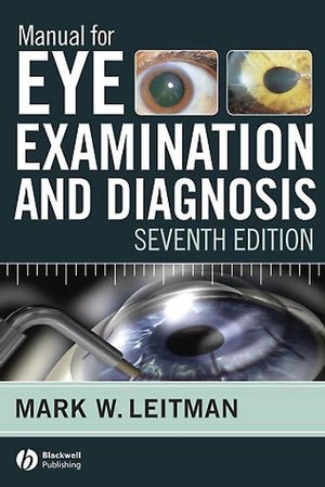 Manual for Eye Examination and Diagnosis, 7th Edition