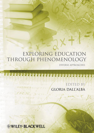 Exploring Education Through Phenomenology: Diverse Approaches (1444322834) cover image
