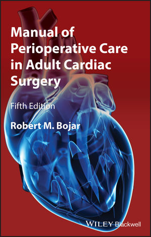 Manual of Perioperative Care in Adult Cardiac Surgery, 5th Edition