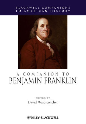 A Companion to Benjamin Franklin (1444342134) cover image