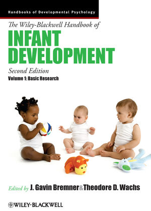 The Wiley-Blackwell Handbook of Infant Development, Volume 1, Basic Research, 2nd Edition (1444351834) cover image