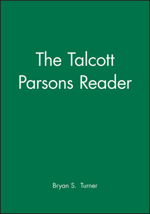 The Talcott Parsons Reader