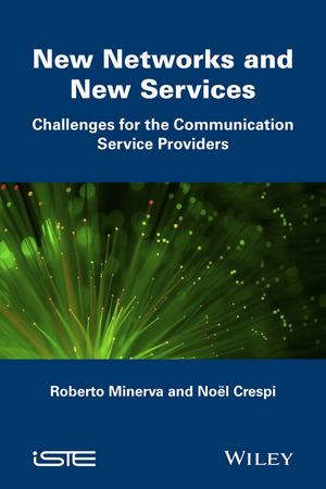 New Networks and New Services: Challenges for the Communication Service Providers
