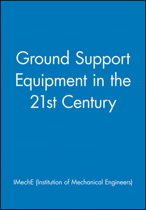 Ground Support Equipment in the 21st Century