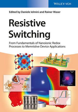 Resistive Switching: From Fundamentals of Nanoionic Redox Processes to Memristive Device Applications (3527680934) cover image