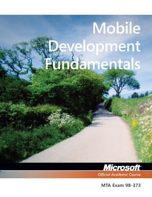 98-373 Mobile Development Fundamentals (EHEP002234) cover image