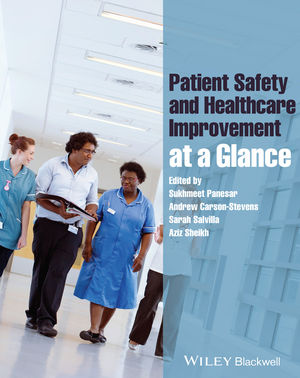 Patient Safety and Healthcare Improvement at a Glance (EHEP003134) cover image