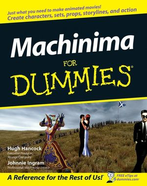 Machinima For Dummies (0470195835) cover image